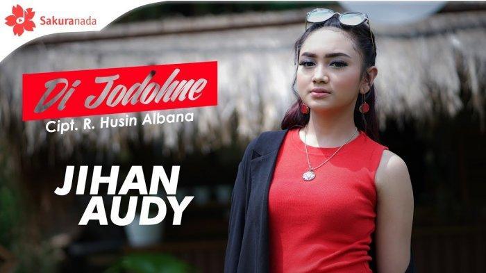 Download Lagu MP3 Album Jihan Audy, Streaming MP3 15 Lagu Dangdut Koplo