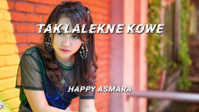 Download Lagu MP3 Tak Lalekne Kowe Happy Asmara, Streaming MP3 Tak Lalekne Kowe