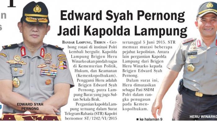 Karier Bintang Polisi Non-Akpol Berdarah Lampung: Edward Syah Pernong