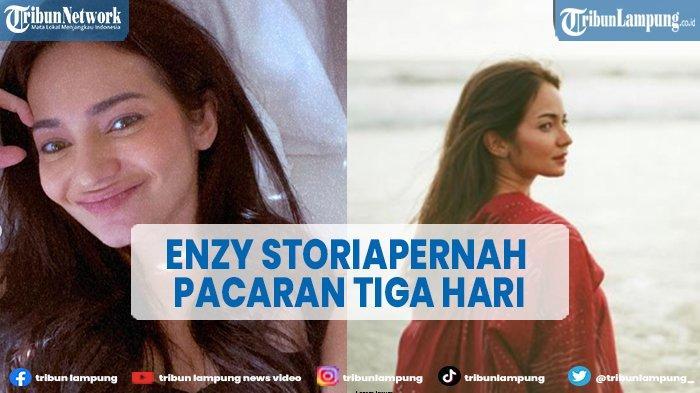 Enzy Storia Pernah Pacaran 3 Hari