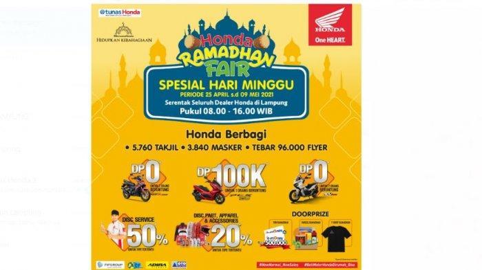 Tunas Honda Lampung Gelar Honda Ramadhan Fair 2021