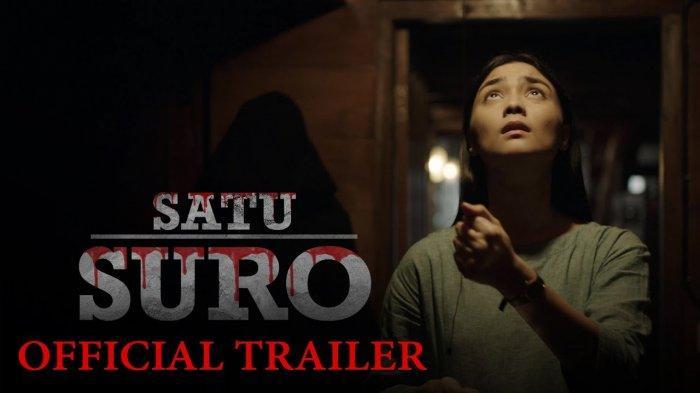 Sinopsis Film 'Satu Suro' yang Tayang di Bioskop Tanah Air, Di Lampung Tayang di 4 Bioskop