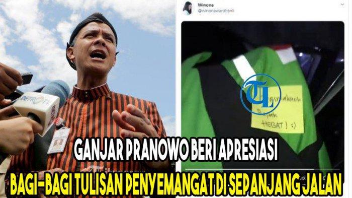 Ganjar Pranowo Beri Apresiasi, Bagi-Bagi Tulisan Penyemangat di Sepanjang Jalan