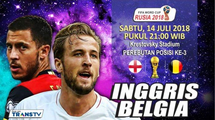 Live Streaming Inggris vs Belgia Perebutan Juara Tiga Piala Dunia, Kick Off Pukul 21.00 WIB