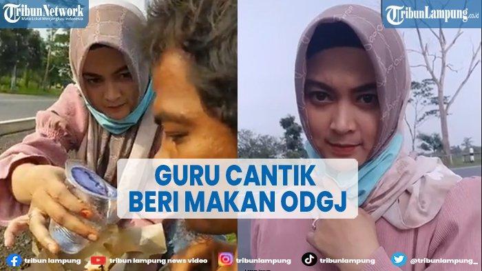 VIDEO Guru Cantik Suapi ODGJ di Jawa Barat, Mengaku Tidak Takut dan Risi