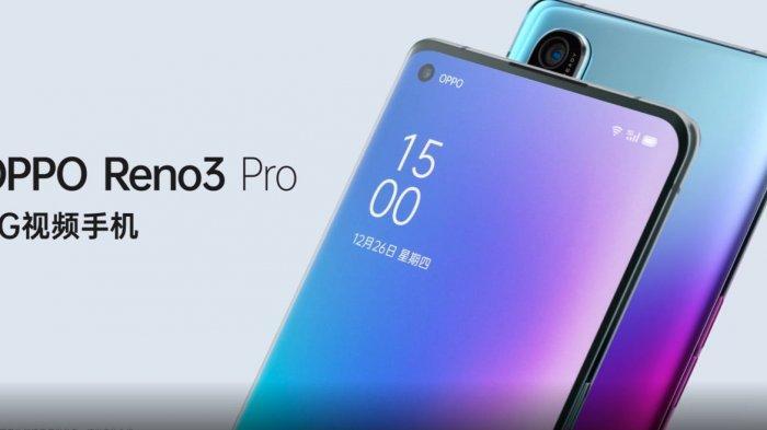 Ilustrasi. Harga HP Oppo Reno 3 Pro dan Spesifikasinya, Ponsel 5G Pertama Oppo dengan Punch-Hole Kamera