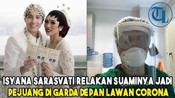 Suami Tercinta Menjadi Tenaga Kesehatan Tangani Virus Corona, Isyana Sarasvati Berikan Semangat!