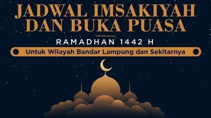 Jadwal Imsak dan Buka Puasa 14 Ramadan 1442 H atau 26 April 2021 di Lampung