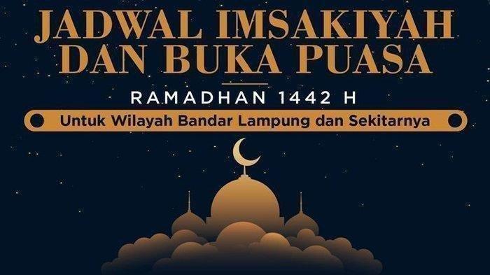 Jadwal Imsak dan Buka Puasa 19 Ramadan 1442 H atau 1 Mei 2021 di Lampung