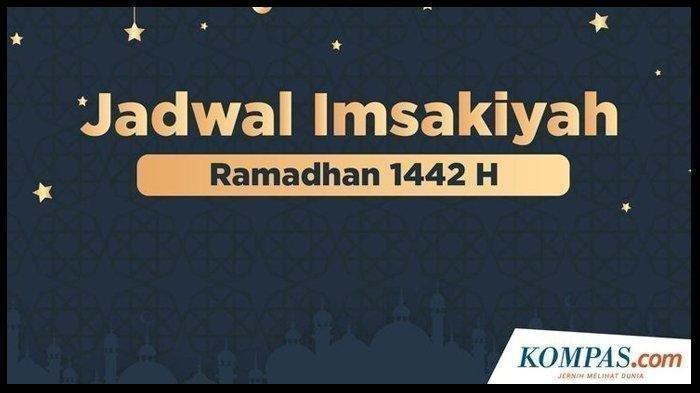 Jadwal Imsak dan Buka Puasa 23 Ramadan 1442 H atau 5 Mei 2021 di Lampung
