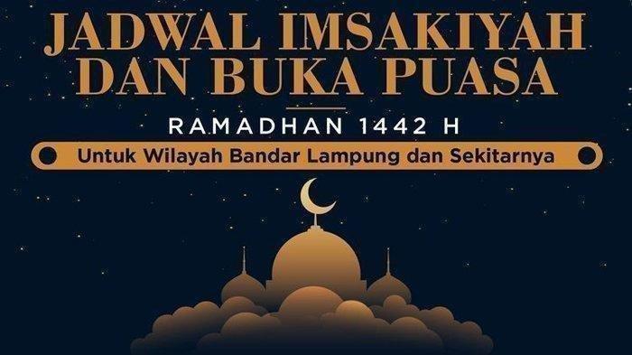 Jadwal Imsak dan Buka Puasa 24 Ramadan 1442 H atau 6 Mei 2021 di Lampung