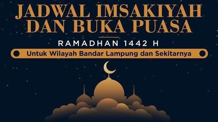 Jadwal Imsak dan Buka Puasa Hari Kedelapan 8 Ramadan 1442 H atau 20 April 2021 di Lampung