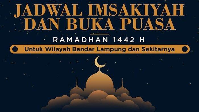 Jadwal Buka Puasa Ramadan 2021 Bandar Lampung, Jumat 30 April 2021
