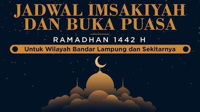 Jadwal Imsak dan Buka Puasa Hari Ketujuh 7 Ramadan 1442 H atau 19 April 2021 di Lampung