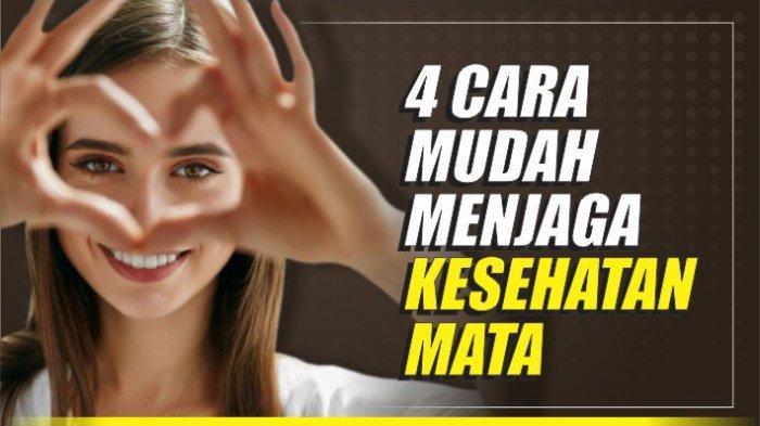 4 Cara Mudah Menjaga Kesehatan Mata