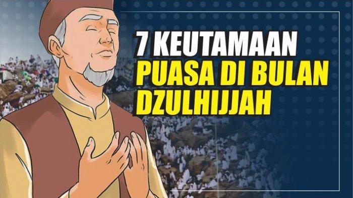 7 Keutamaan Puasa di Bulan Dzulhijjah Jelang Idul Adha