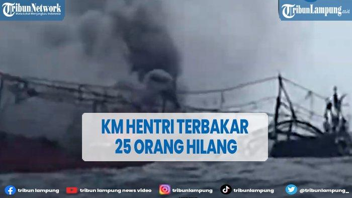 25 Orang Hilang Akibat KM Hentri Terbakar di Perairan Kepulauan Tanimbar Maluku