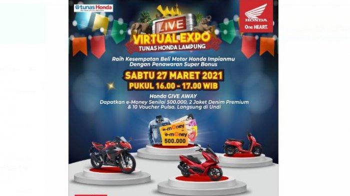 Saksikan Live Virtual Expo Tunas Honda Lampung