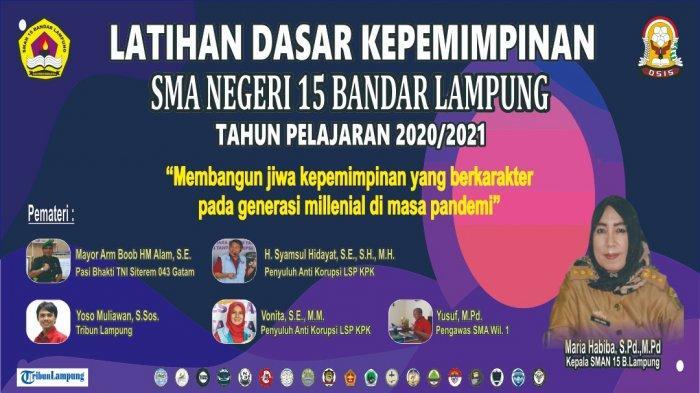 Latihan Dasar Kepemimpinan SMAN 15 Bandar Lampung