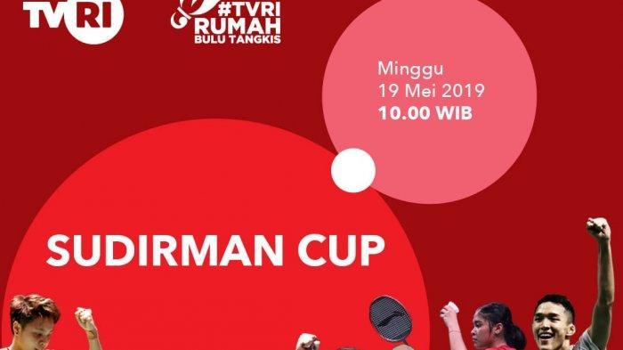 Live Streaming TVRI Piala Sudirman 2019, Wakil Indonesia vs  Inggris Minggu 19 Mei 2019