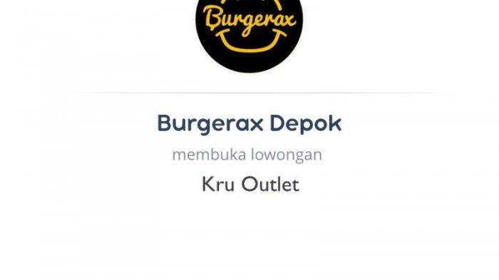 Lowongan Kerja Burgerax Depok untuk Posisi Kru Outlet, Simak Syarat yang Dibutuhkan