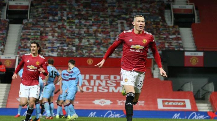 Hasil Man United vs West Ham - Setan Merah Melaju 8 Besar Berkat Gol Scott McTominay