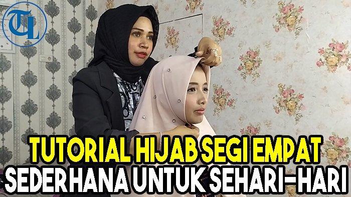 Tutorial Hijab Segi Empat Sederhana Untuk Sehari Hari Tribun Lampung