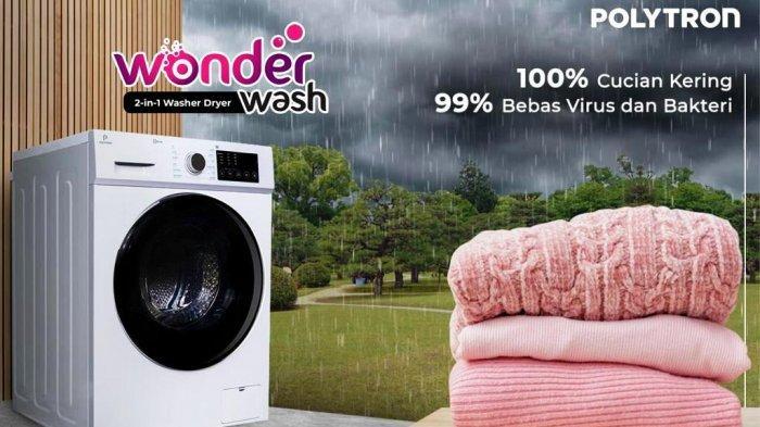 Polytron Wonderwash 2-in-1 Washer Dryer, Menjaga Kesehatan Orang Terdekat Dimulai dari Pakaian