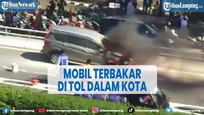 Mobil Terbakar di Jalan Tol, Sebabkan Kerugian hingga Rp 200 Juta