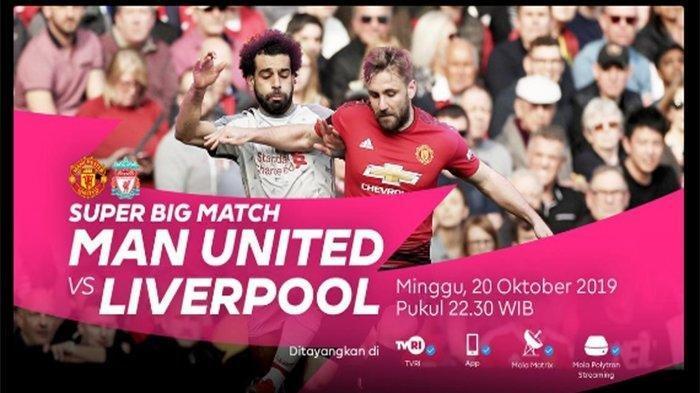 Link Live Streaming Manchester United Vs Liverpool, Tonton di Mola TV dan TVRI Pukul 22.30 WIB