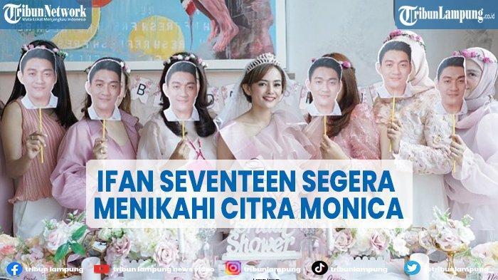Maskawin Ifan Seventeen untuk Citra Monica Disorot, Ada Uang Dollar hingga Logam Mulia