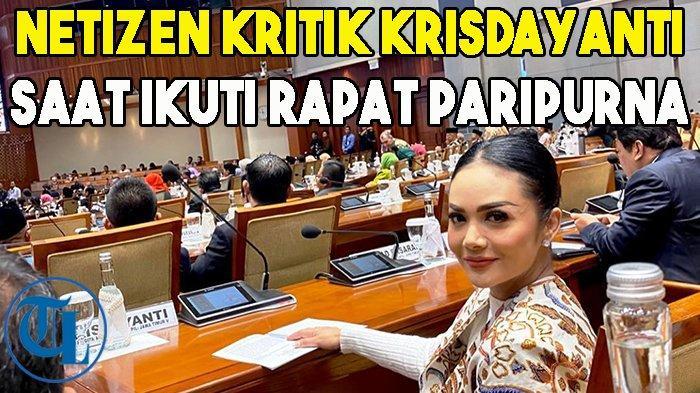 Dapat Gaji Rp 60 Juta, Krisdayanti Dikritik Netizen Saat Hadiri Rapat Paripurna