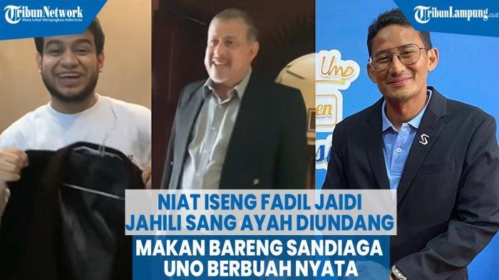 Topik Video Berita Video Niat Iseng Fadil Jaidi Jahili Sang Ayah Diundang Makan Bareng Sandiaga Uno Berbuah Nyata Tribun Lampung