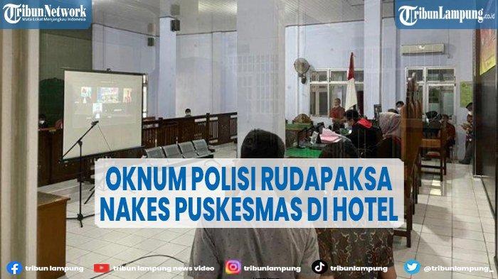 Oknum Polisi di Lampung Utara Dihukum 8 Tahun Penjara, Lakukan Tindak Asusila Kepada Nakes