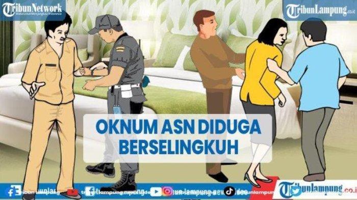 Oknum ASN dan Karyawati Bank di Lampung yang Diduga Selingkuh Dipulangkan Usai Diperiksa