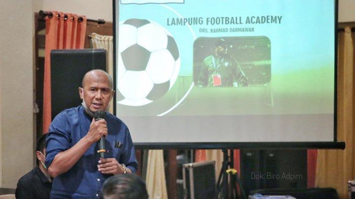 Rahmad Darmawan Turun Lapangan Siap Ikut Membangun Sekolah Sepak Bola Untuk Lampung Berjaya
