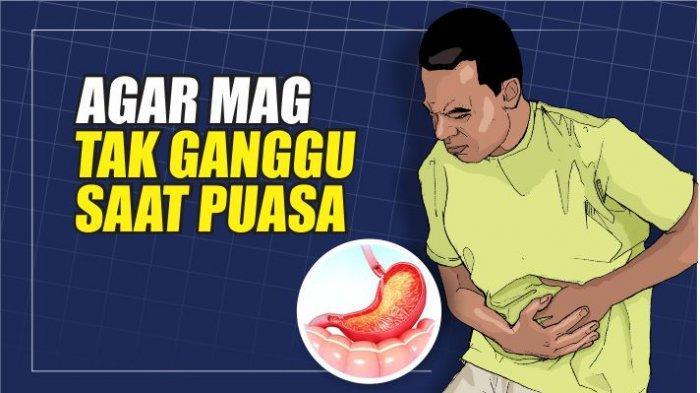 Tips Agar Mag Tak Menganggu Saat Beribadah Puasa