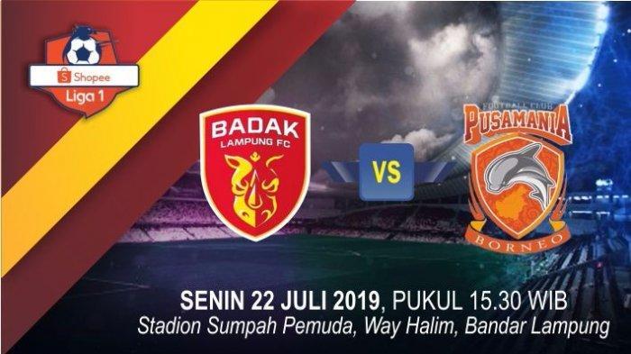 Link Live Streaming Perseru Badak Lampung vs Borneo FC, Senin 22 Juli 2019 Sore Ini