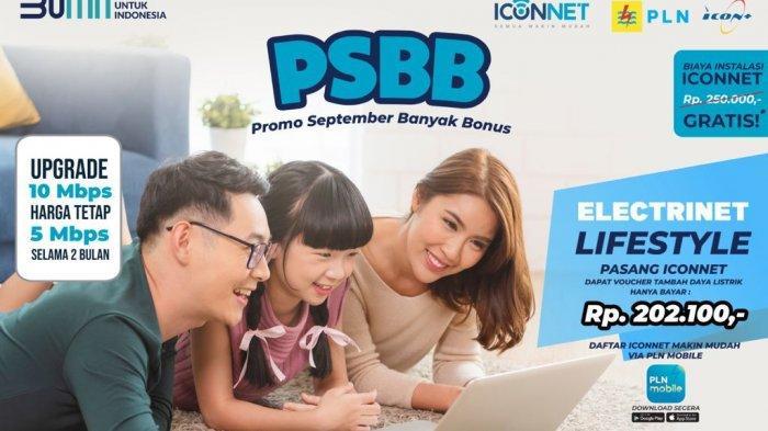 Pasang ICONNET, Nikmati Promo Biaya Tambah Daya Hanya Rp 202100
