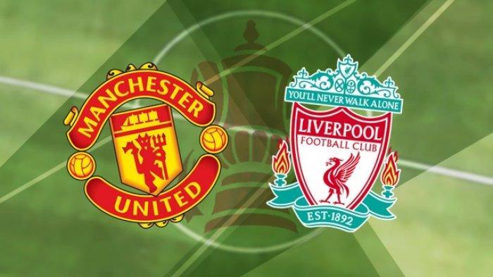 Jadwal Liga Inggris, Susunan Pemain Manchester United vs Liverpool Malam Ini