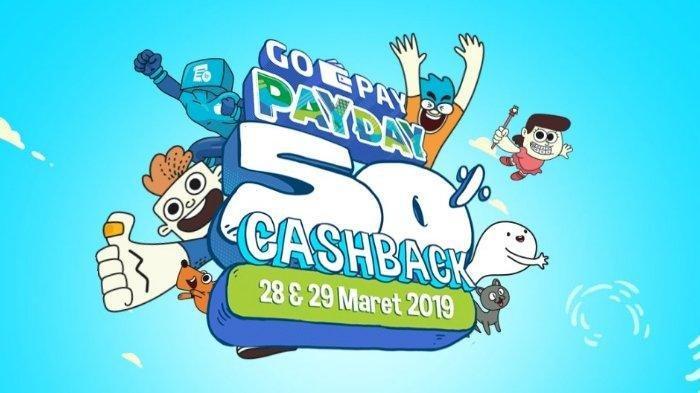 Promo GOPAYPAYDAY Bulan Maret 2019, Dapatkan Cashback 50 Persen di Banyak Merchant. Ini Daftarnya!