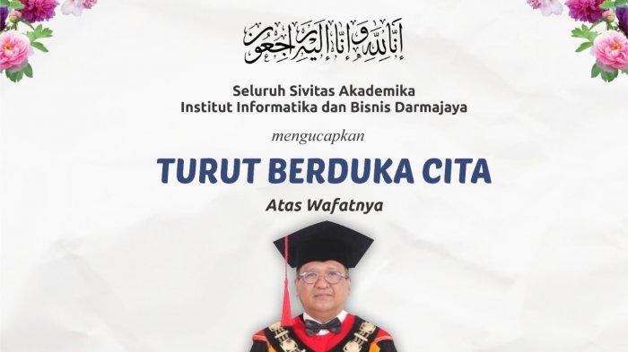Rektor Itera Meninggal, Rektor IIB Darmajaya: Kita Kehilangan Aset Pendidikan Lampung