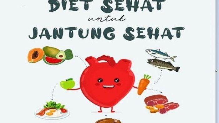 Diet Sehat, Jantung Sehat
