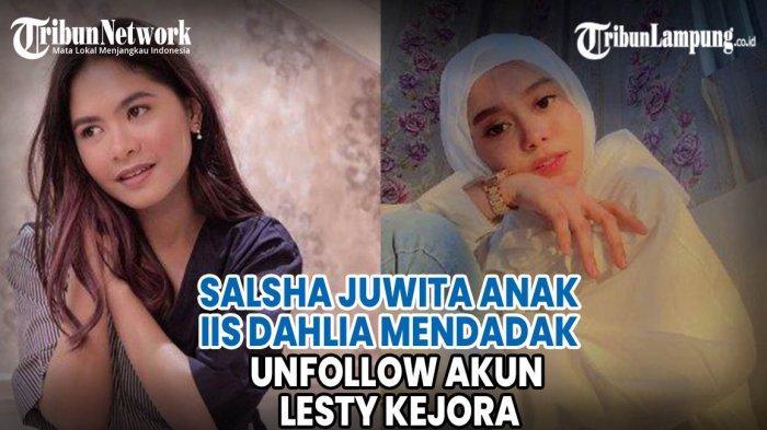 VIDEO Salsha Juwita Anak Iis Dahlia Mendadak Unfollow Akun Lesty Kejora