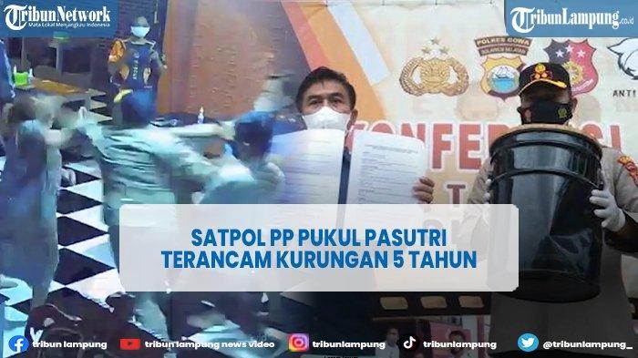 Oknum Satpol PP Gowa yang Pukul Pasutri Terancam 5 Tahun Penjara