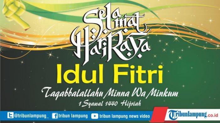 Sederet Ucapan Selamat dan Kartu Ucapan Hari Raya Idul Fitri 2019 atau 1440 Hijriah