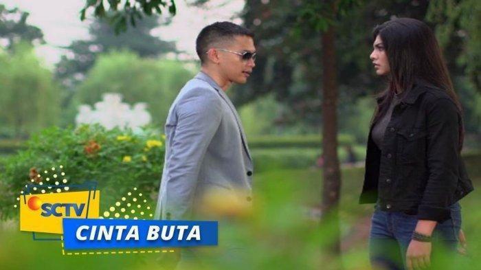 Sinopsis Sinetron Cinta Buta Episode 202 Jumat 2 Agustus 2019, Reyhan dan Melly Saling Mencintai?