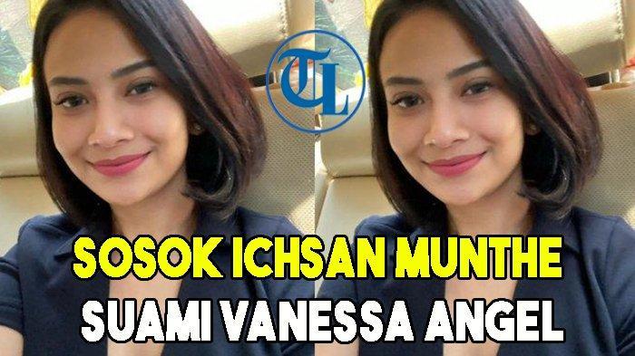 Sosok Ichsan Munthe Disebut Jadi Suami Vanessa Angel