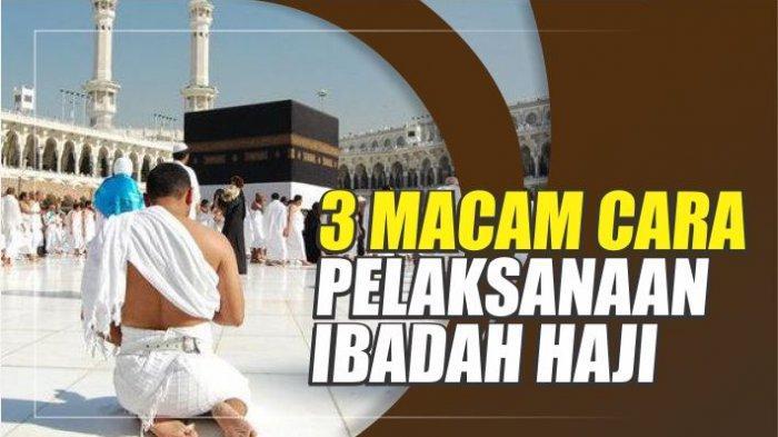 3 Tata Cara Pelaksanaan Ibadah Haji