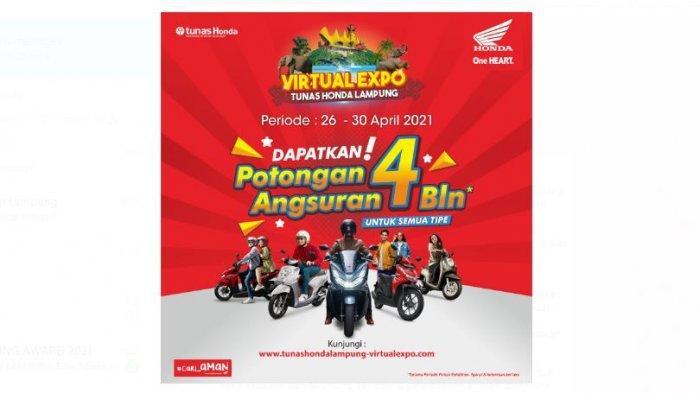 Kunjungi Virtual Expo Tunas Honda Lampung Untung Berlimpah